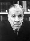 Jorge Luis Borges   (August 24, 1899 – June 14, 1986)