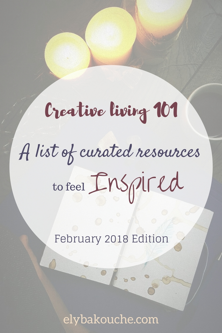Creative living 101 a list of curated resources to feel inspired