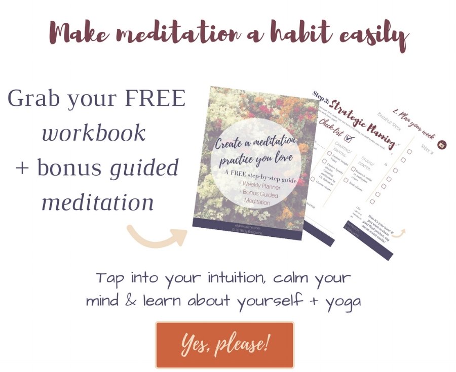Make meditation a habit easily, tap into your intuition, calm your mind, learn about yourself and yoga