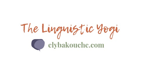 Ely Bakouche / The Linguistic Yogi