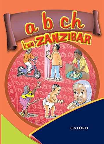 - a b ch kwa Zanzibar (Kiswahili) is written for children between 7 and 9 years. The ABC of Zanzibar (available in Swahili only)