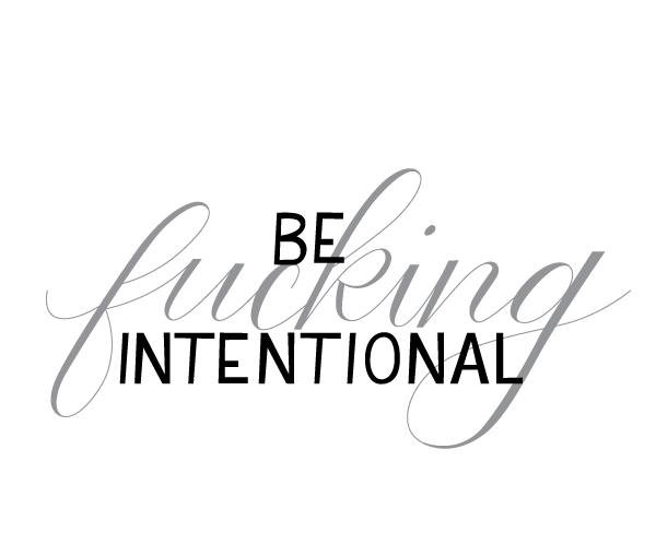 Intentional.jpg