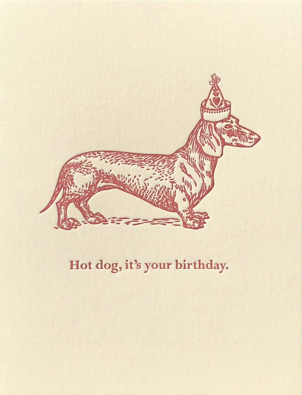 Hot dog, it's your birthday. (Blank Inside)
