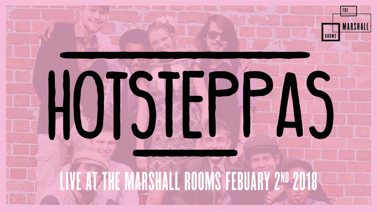 Hotsteppas — The Marshall Rooms