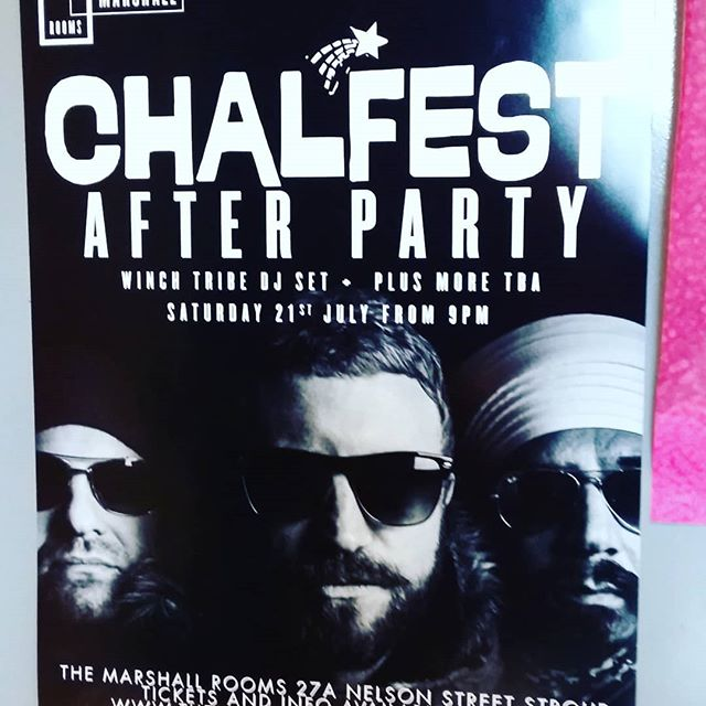 #chalfest after party let's go! Door at 9pm see you on the dance floor #stroud #themarshallrooms #festival