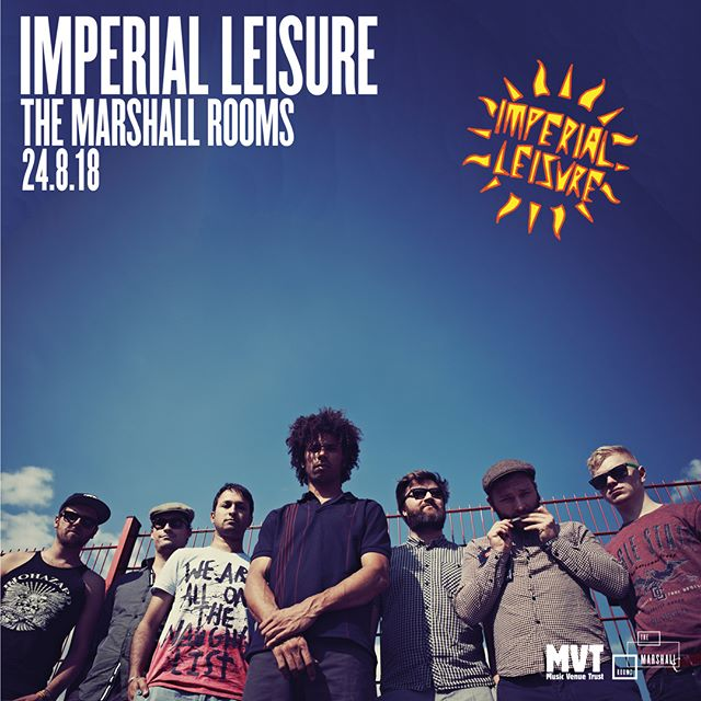 Who ready for a serious knees up?? IMPERIAL LEISURE is sure to get you moving!  #themarshallrooms #stroud #imperialleisure #ska #punk