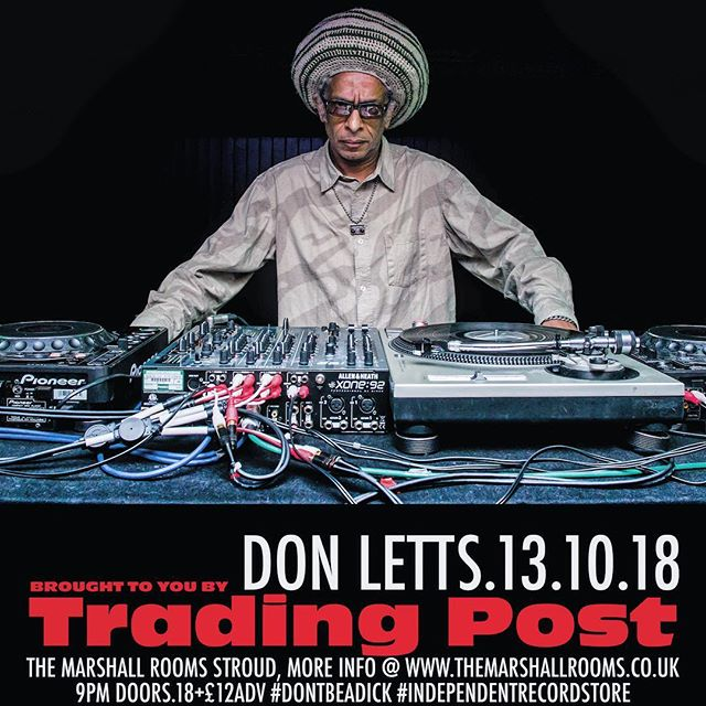 @lettsdon The legendary Don Letts is spinning the discs on the 13h October. See you there! . . . . . . #stroud #themarshallrooms #donletts #dj #nightlife #music #musicvenue #soundsystem