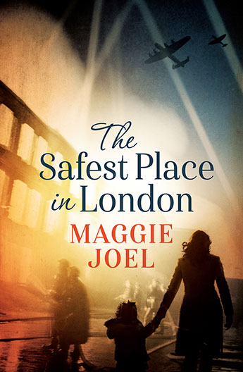 The Safest Place in London by Maggie Joel