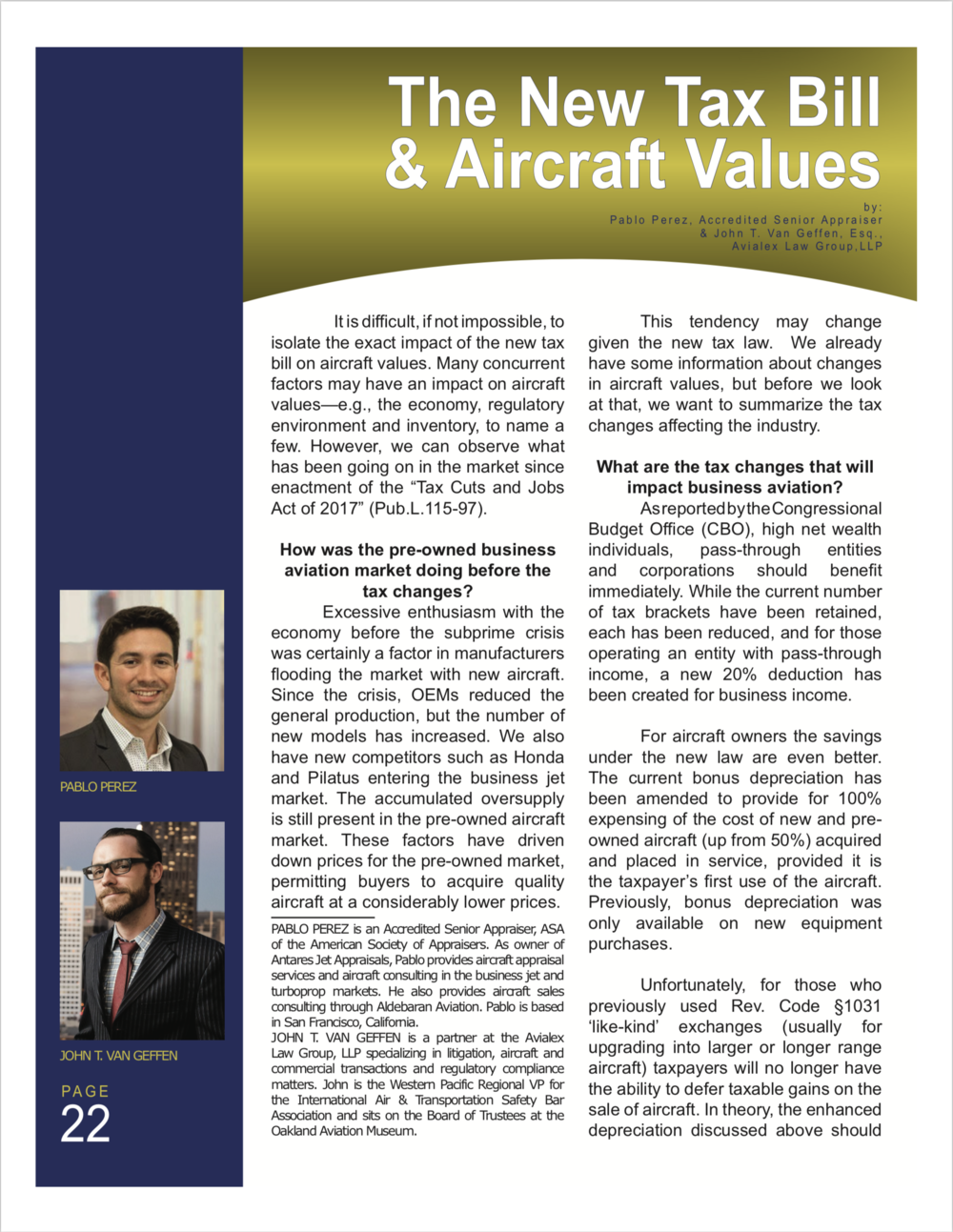 Pablo Perez, Accredited Senior Appraiser, and John T. Van Geffen, partner, Avialex Law Group, authors of article on aircraft valuations and the new tax bill.