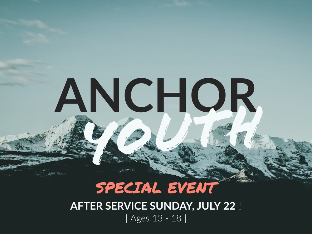 Anchor Youth Night, Special Event – Sunday, July 22