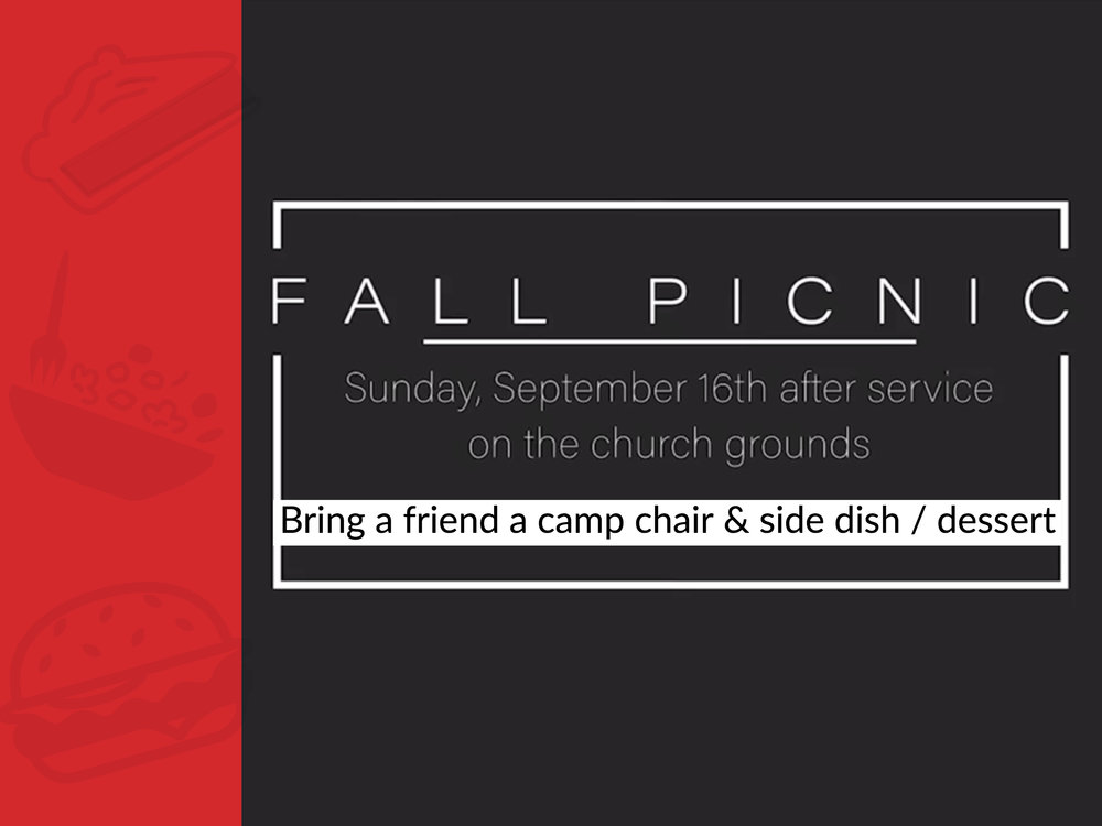 The Anchor Church Annual Fall Picnic, Sunday, September 16th