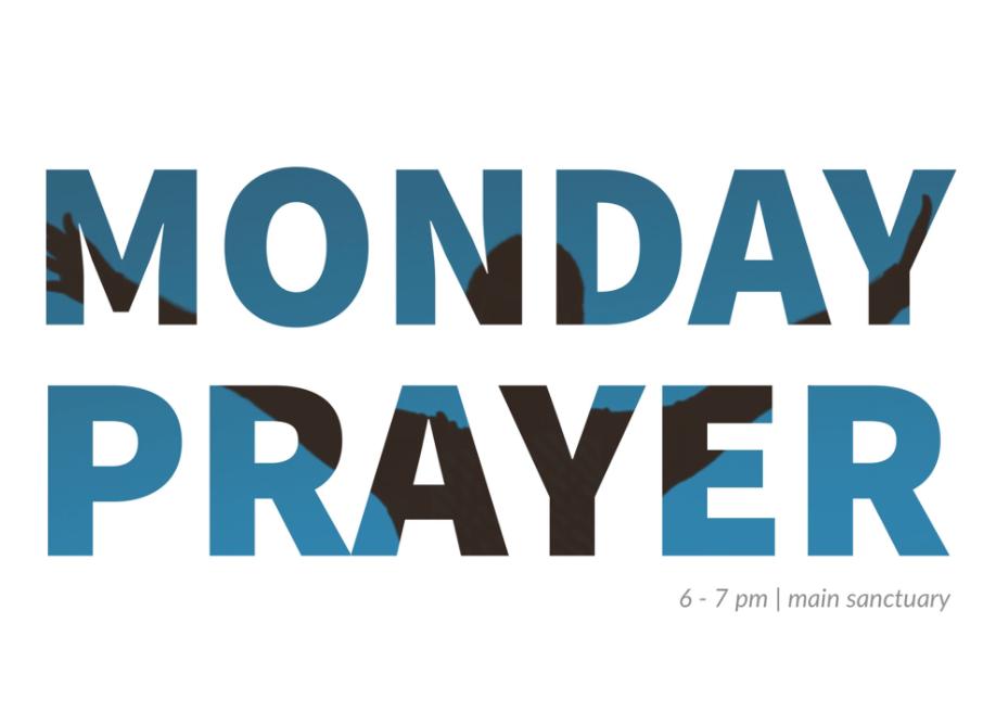 Monday Night Prayer Service at The Anchor Church