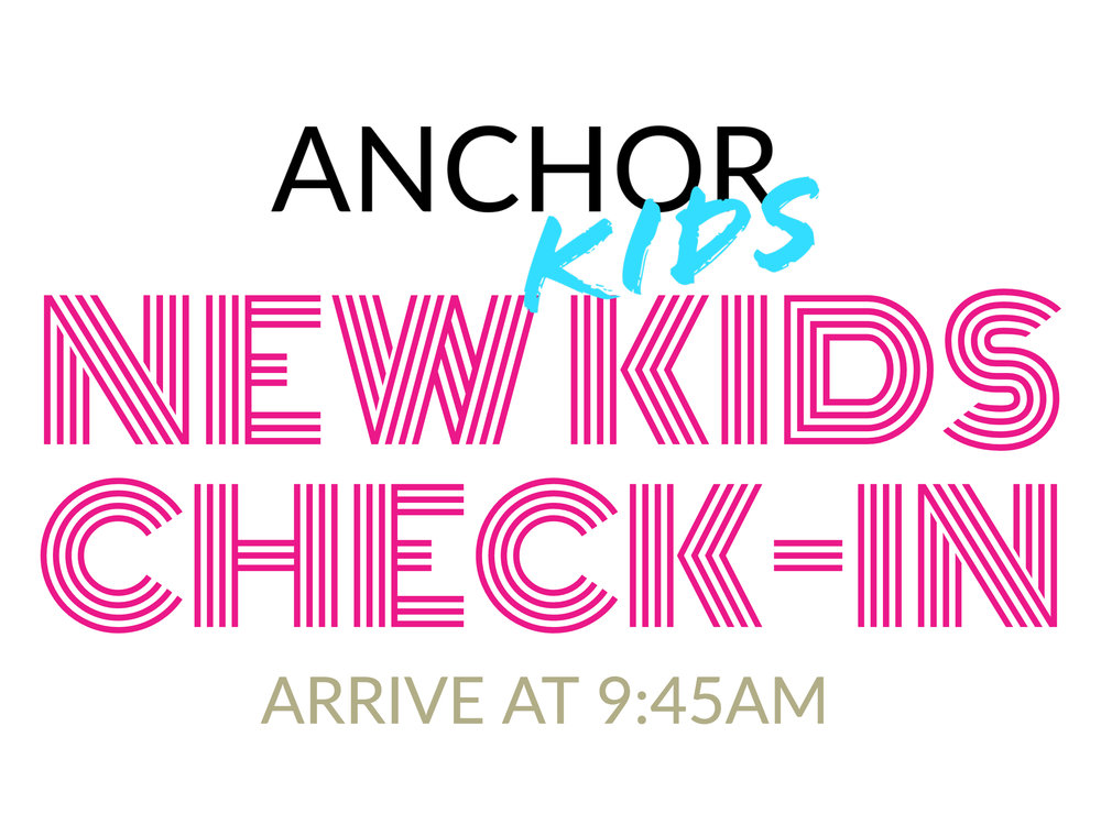 Anchor Kids – New Check In System