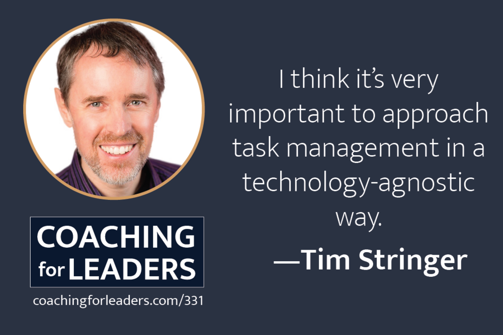 How to Manage Your Task List - Tim Stringer on Coaching for Leaders Podcast.png