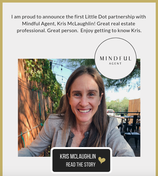 Little Dot Big Difference partnership - Real Estate Agent Kris McLaughlin