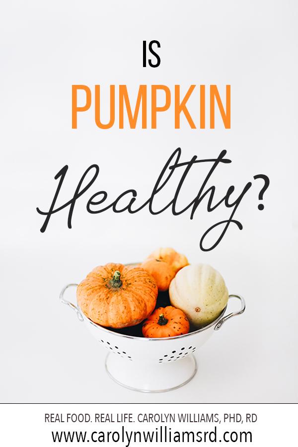 Is Pumpkin Healthy? Carolyn Williams, PhD, RD