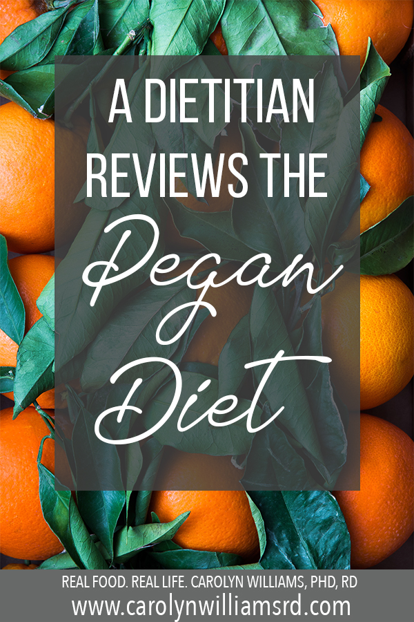 What is the Pegan Diet? // CarolynWilliamsRD.com