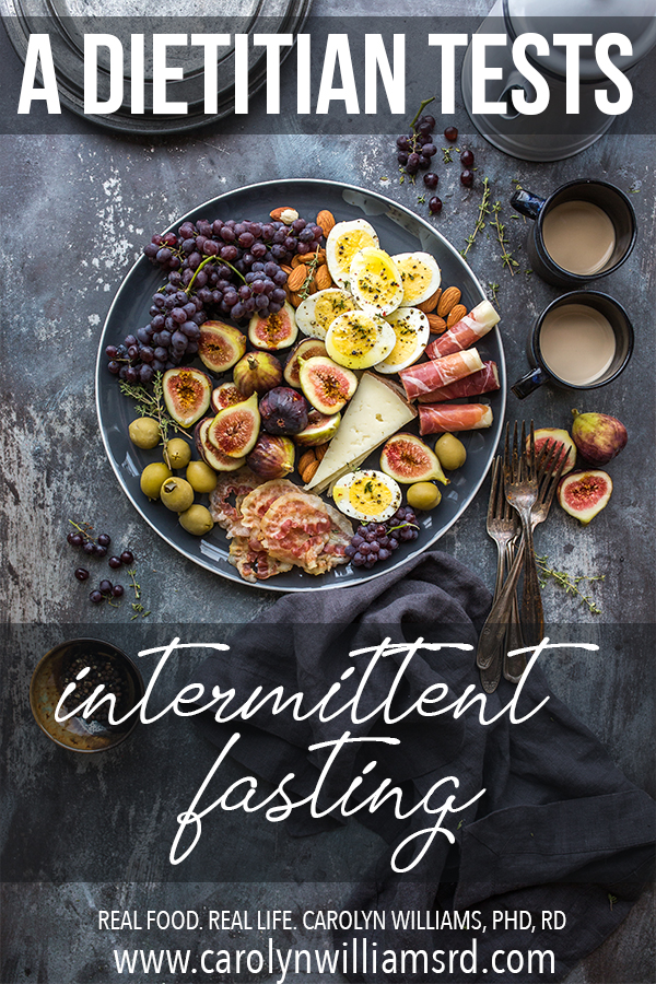 An RD's Experience with Intermittent Fasting // CarolynWilliamsRD.com