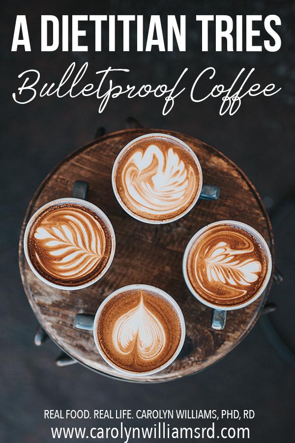 Bulletproof Coffee // CarolynWilliamsRD.com