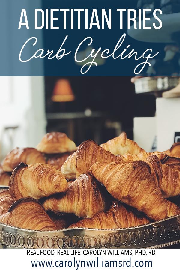 I Tried Carb Cycling for Two Weeks // CarolynWillamsRD.com