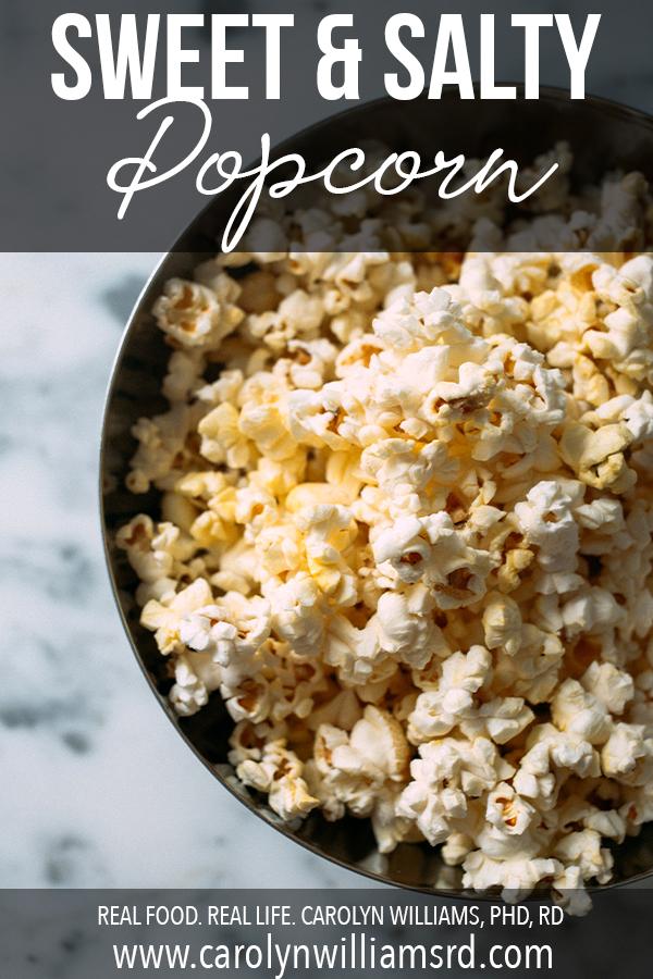 Sweet Salty Popcorn / CarolynWilliamsRD.com