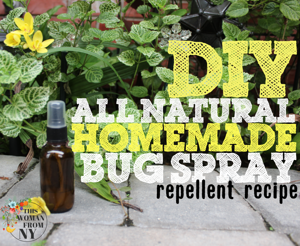 DIY All Natural Homemade Bug Repellent Spray Recipe | THISWOMANFROMNY