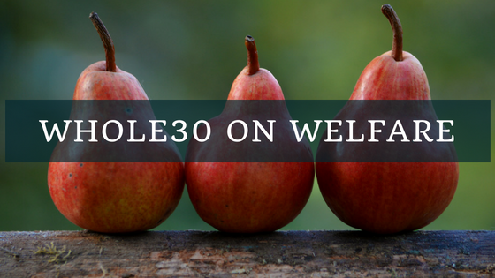 Whole30 and Welfare (1).png