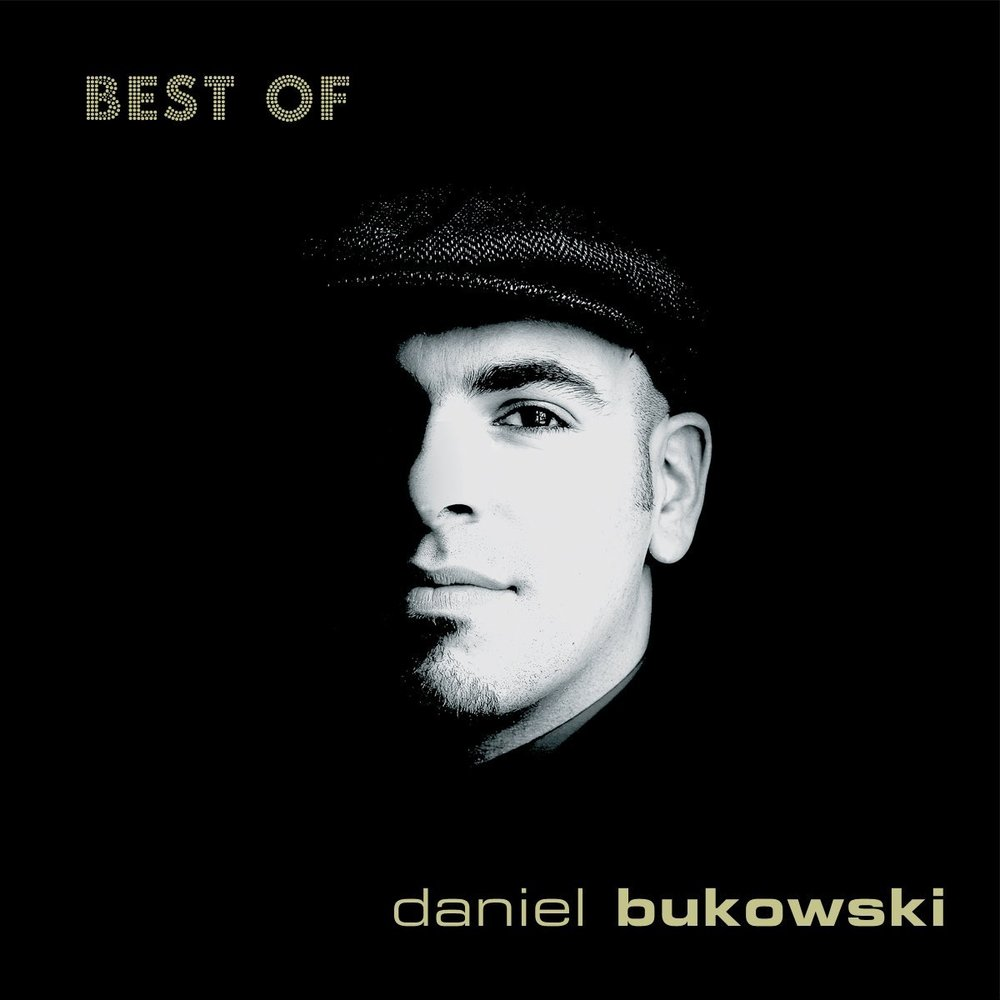 DANIEL BUKOWSKI - BEST OF - DEBUT SOLO ALBUM (2010)