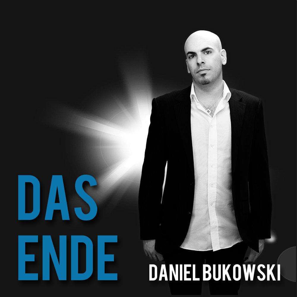 DANIEL BUKOWSKI -DAS ENDE - SINGLE (2012)