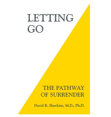 Let Go! The Pathway of Surrender - This book really helped me to accept & let go of the things in my life that I can't change