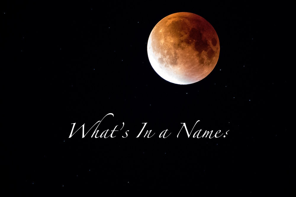 Moon_What's in a Name?.jpg