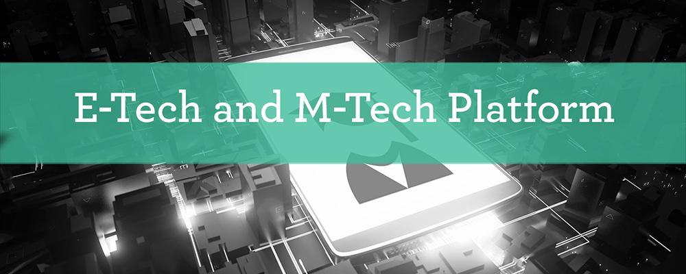 E-Tech and M-Tech Platform_1000x400.jpg
