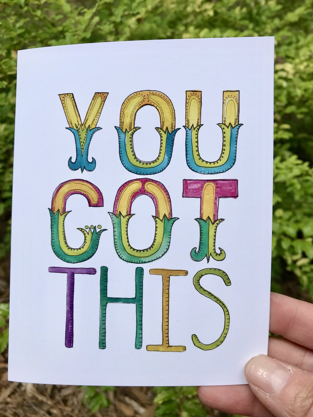 You Got This. Available as a card or art print in  my shop.