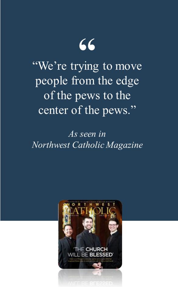 Read about one church using Groopit in    Northwest Catholic Magazine   .