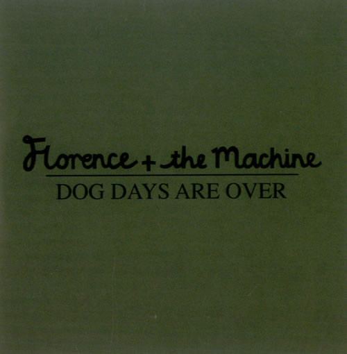 FLORENCE_+_THE_MACHINE_DOG+DAYS+ARE+OVER-519378.jpg