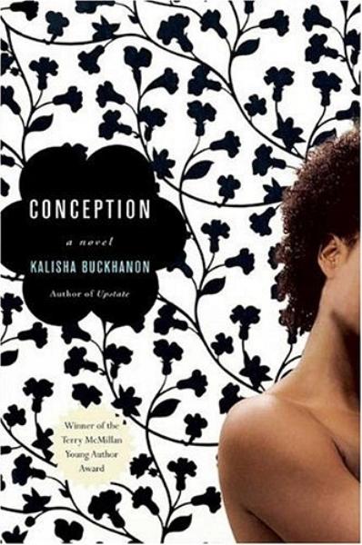 Conception by Kalisha Buckhanon