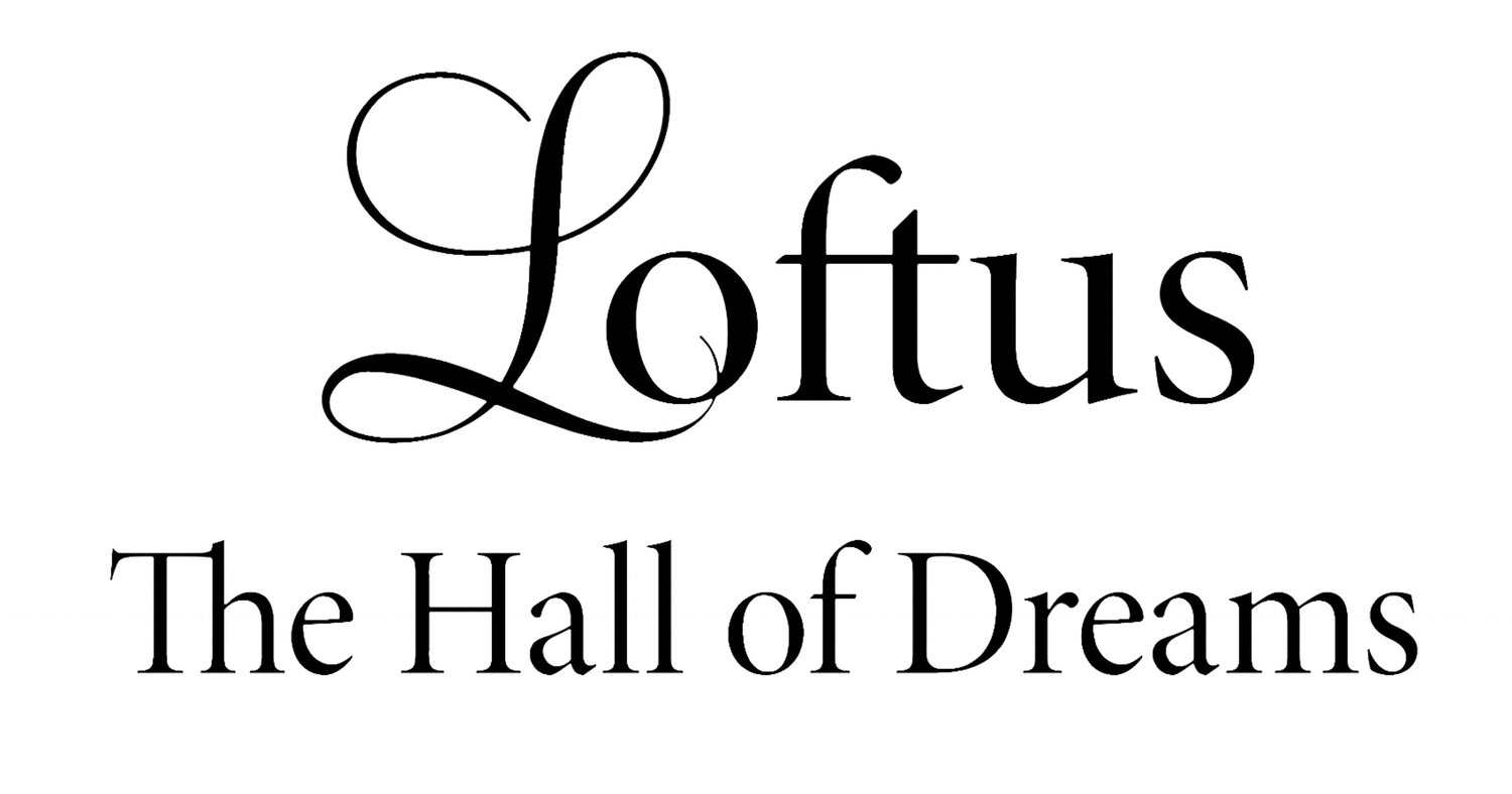 Loftus The Hall of Dreams