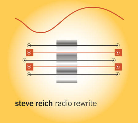 Radio Rewrite - Steve ReichAlarm Will Soundnonesuch, 2014