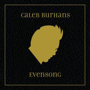 Evensong - Caleb BurhansAlarm Will SoundCantaloupe, 2013