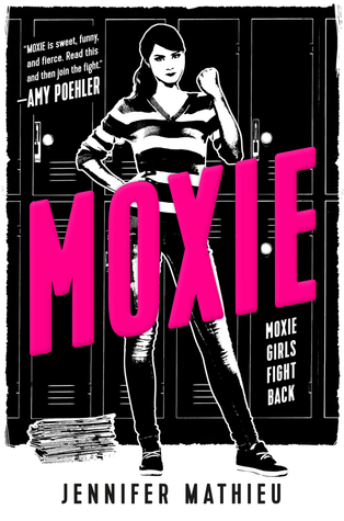 Moxie by Jennifer Mathieu Cover.jpg