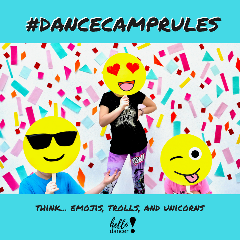 #DanceCampRules (Think…  Emojis, Trolls, & Unicorns) - June 11th-15th Ages 5-12 - 9:00am-3:00pm ($130 Early Bird/$165 Regular)+$25 Act.FeeGrab your bestie and meet us on the dance floor for #DanceCampRules!  In this Straight Up Awesome camp, your dancer will learn the coolest moves in the City of Hip Hop Ya Don't Stop!  Celebrate the new dances you learn, and maybe even create a few of your own, as you will put together and star in a dance music video!  We may even incorporate some of your favs… like emojis, trolls, dab cats & more in our dancing and crafts!  This camp is sure to have you dancing for days!