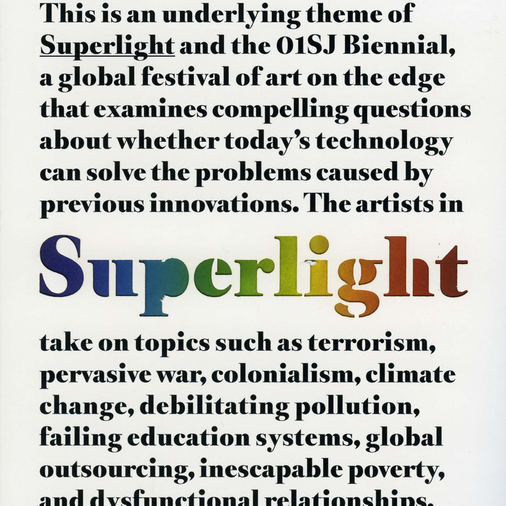 Superlight  – Zero1 Biennial – 2006