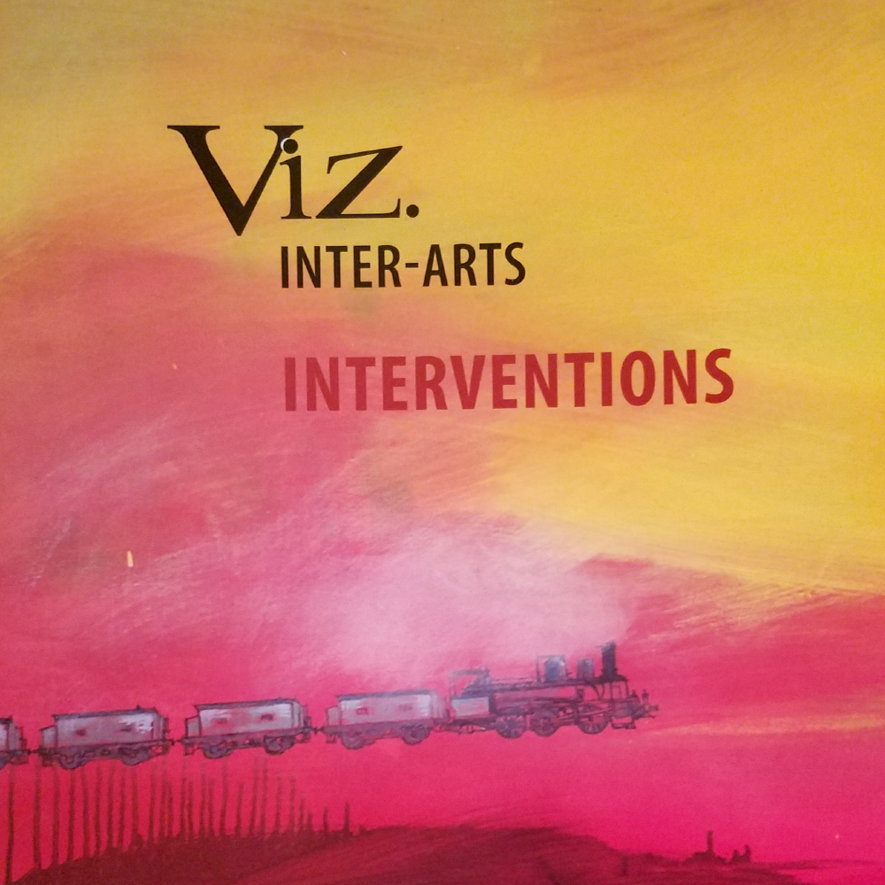 Viz. Inter-Arts Interventions  – book – 2014