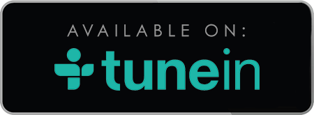 Podcast Available on TuneIn