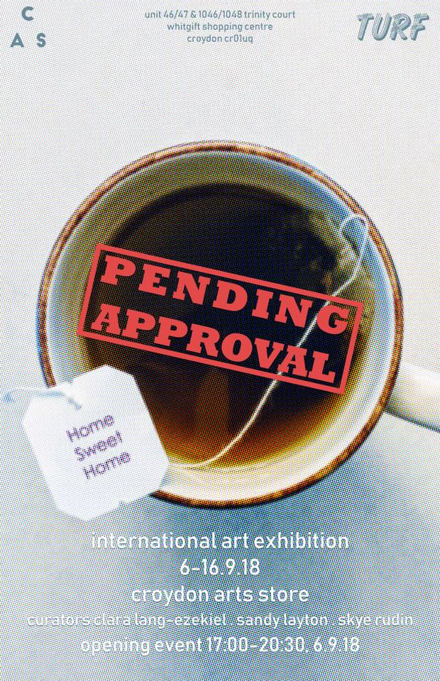 """Pending Approval"" - an international art exhibition from Kingston School of Art MA students opens Thursday 6th September from 5 to 8:30pm. The show will be on display until the 16th of September.  The show is curated by Clara Lang-Ezekiel, Skye Rudin, and Sandy Layton and features their work along with work by Chloe Hurst, Jue Sota, Jin YuChin Hsieh, and Mila Fan."