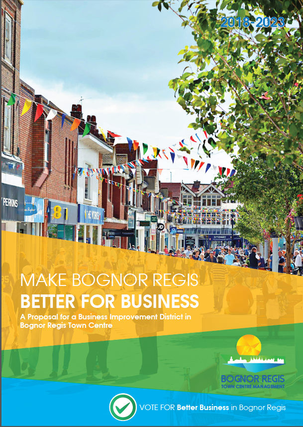 """""""Bognor Regis is on the up. Businesses confidence is high, demonstrated by investment in the BID, and their premises and their offer.""""   Paul Wells, Chair of Bognor Regis Business Improvement District"""