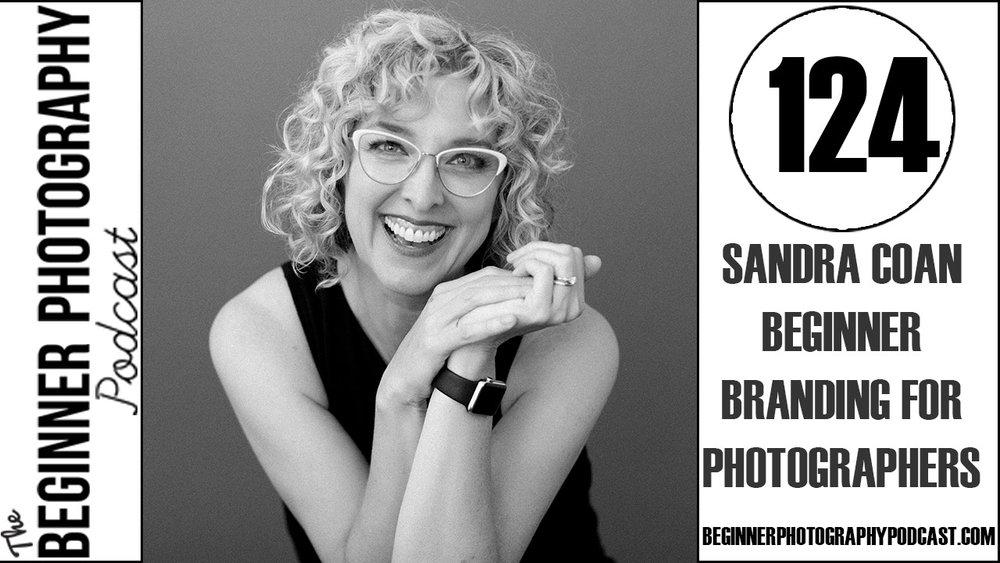 Sandra Coan on the Beginner Photography Podcast