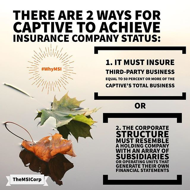 There are 2 ways for a captive to achieve insurance company status. They are: ☝️: It must insure third-party business equal to 50% or more of the captive's total business ✌️: The corporate structure must resemble a holding company with an array of subsidiaries or operating units that generate their own financial statements  Questions? Reach us at (833) INS-RISK or info@themsicorp.com - Tags: #CaptiveInsurance #insurance #risk #riskmanagement #riskmgmt #WhyMSI #insurancenews #business #finance #professionalservices #tax #taxlaw #taxes #risksolutions #privateinsurance #cic #nccia #IRS #smallbusiness #management