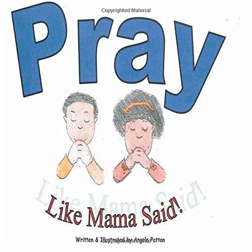 Pray Like Mama Said - Buy Now