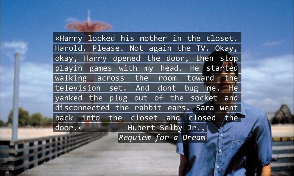 Åpningen av  Requiem for a Dream gir et godt inntrykk av den frie, muntlige skrivestilen til Selby Jr. (Stillbilde fra filmen.)